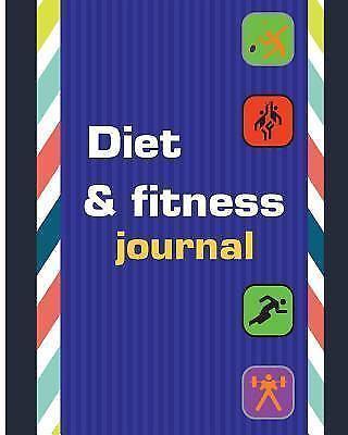 Diet  Fitness Journal, Paperback by Carnila, ISBN 1545231974, ISBN
