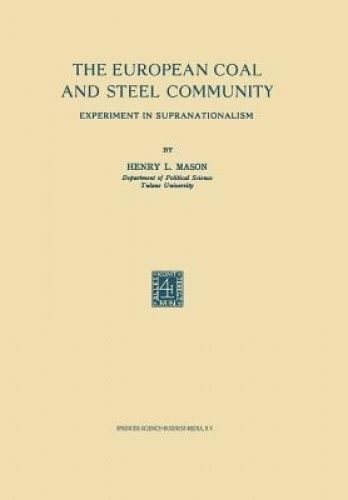 The European Coal and Steel Community Experiment in