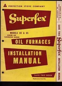 Superfex Oil Furnaces Installation Manual Perfection Stove ...