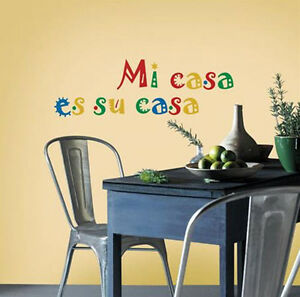 SPANISH QUOTE: MI CASA ES SU CASA wall stickers 5 lg