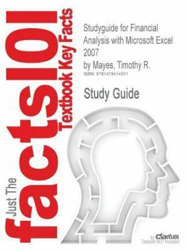 Studyguide for Financial Analysis with Microsoft Excel 2007 by