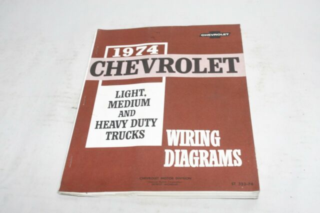 1974 Chevrolet Wiring Diagrams Light Medium and Heavy Duty Trucks St