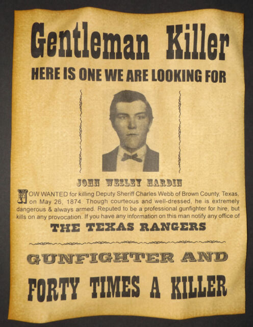 John Wesley Hardin Wanted Poster Western Outlaw Old West Texas