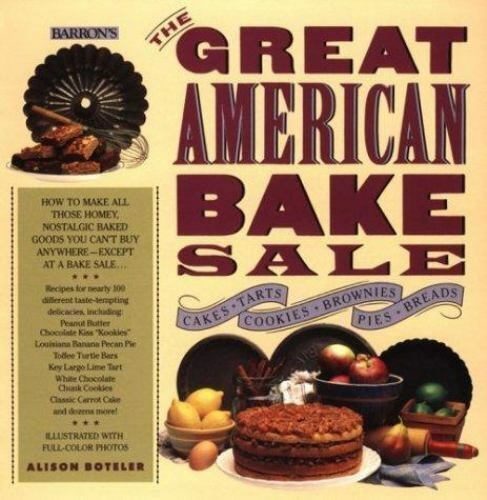 The Great American Bake Sale by Alison Boteler (1991, Paperback) for