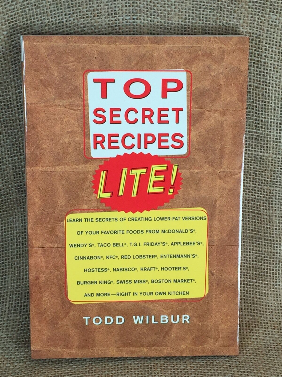 Secret Comfort Kopfkissen Top Secret Recipes Lite By Todd Wilbur 1998 Paperback