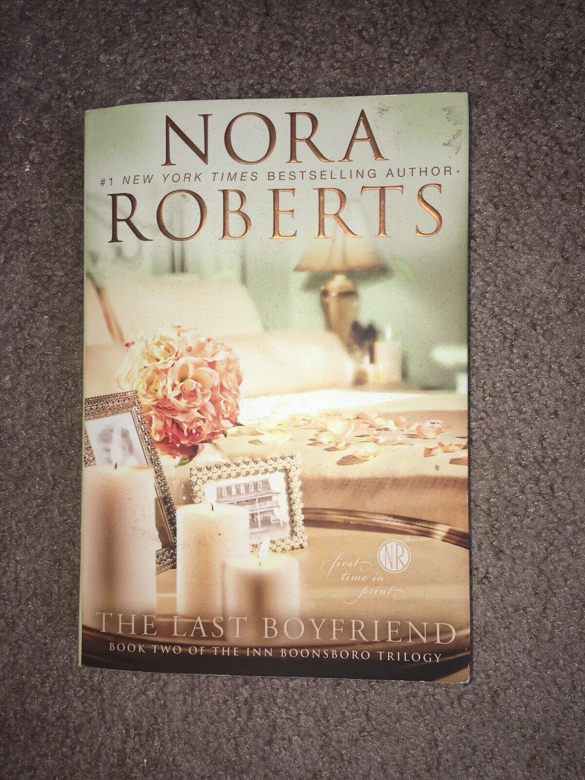 Nora Roberts Libros Pdf The Inn Boonsboro Trilogy The Last Boyfriend Bk 2 By Nora Roberts 2012 Paperback