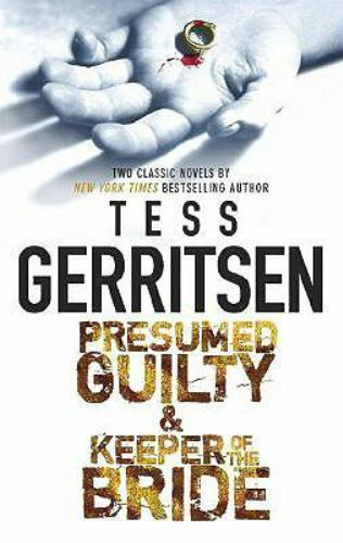Presumed Guilty and Keeper of the Bride by Tess Gerritsen (2008