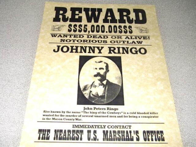 Johnny Ringo Wanted Poster Reproduction on 24 LB Parchment Paper 8 1