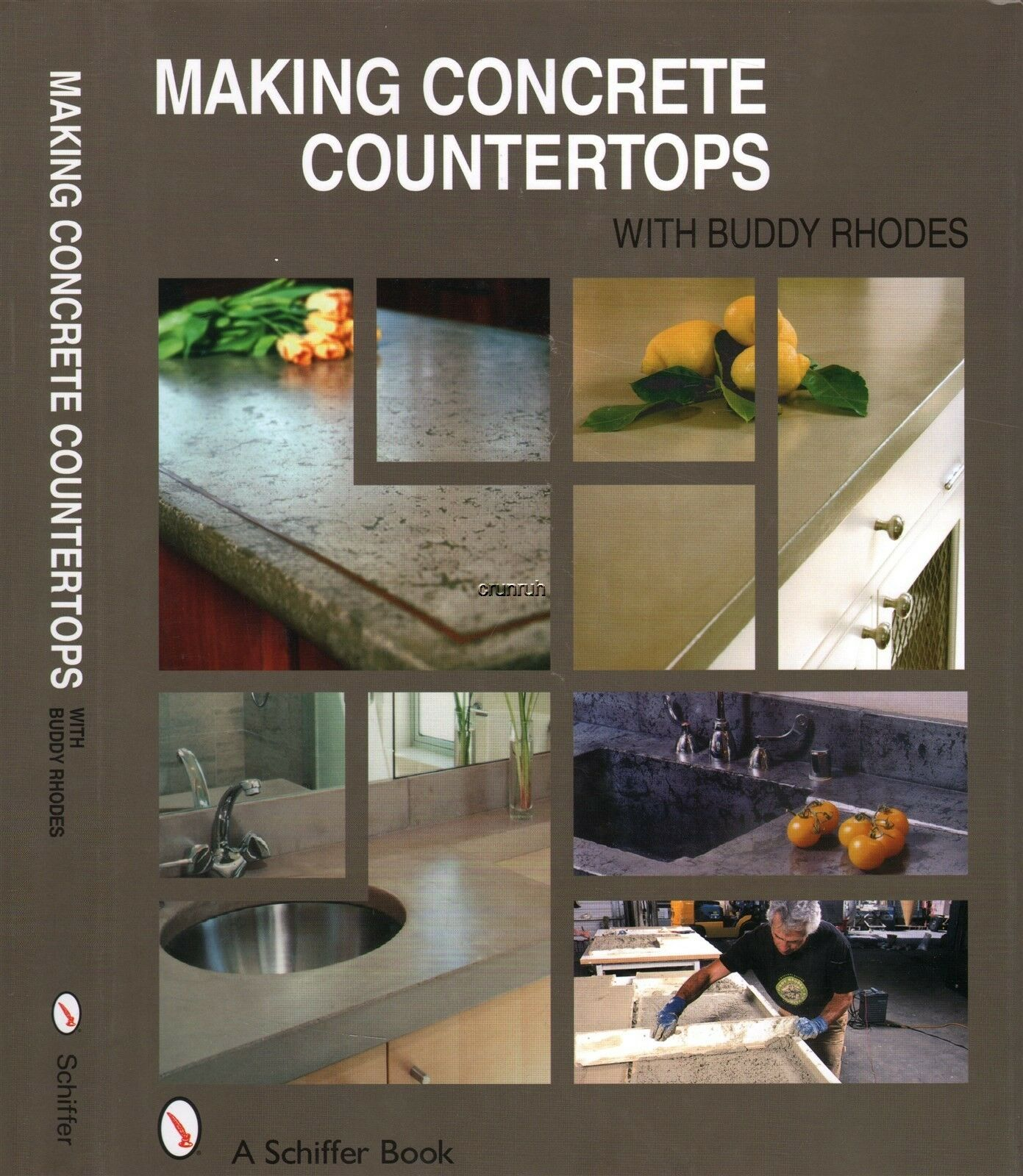 Concrete Countertops Book Making Concrete Countertops By Buddy Rhodes 2007 Hardcover