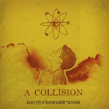 David Crowder Band  A Collision CD case original artwork free