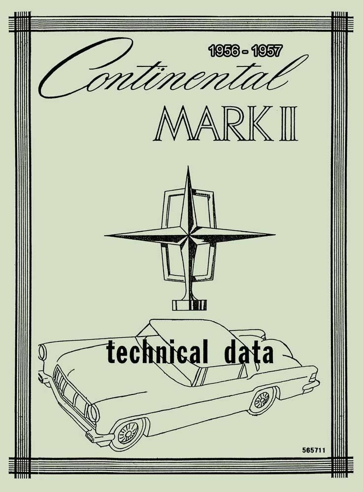 1956 56 Lincoln Continental Mark II Technical Repair Shop Manual