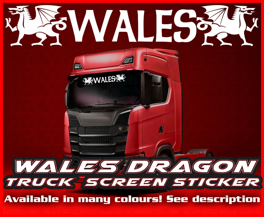Daf Scania Wales Lorry Truck Wind Screen Sticker Glass Cab Window Hgv Man Daf Scania Iveco Ebay