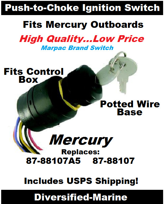 Mercury Push to Choke Ignition Switch Replaces 87-88107A5 Potted