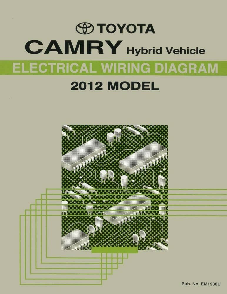 2012 Toyota Camry Hybrid Wiring Diagrams Schematics Layout Factory
