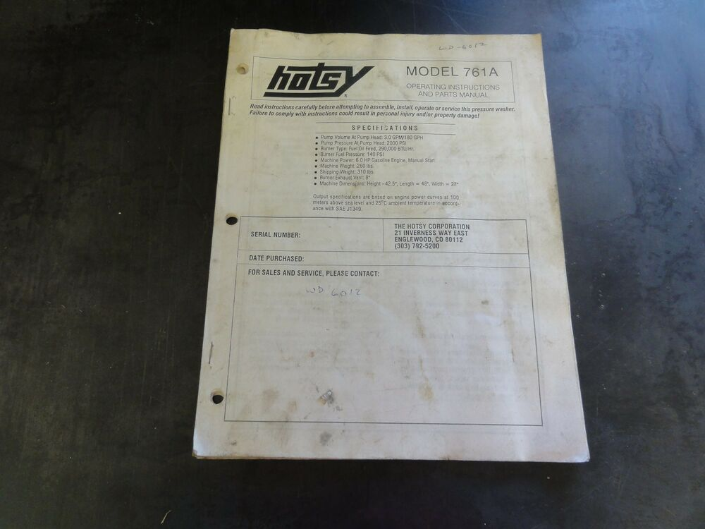Hotsy Model 761A Pressure Washer Operating Instructions and Parts