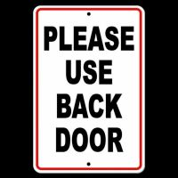 Please Use Back Door Sign Metal Warning Delivery Notice ...