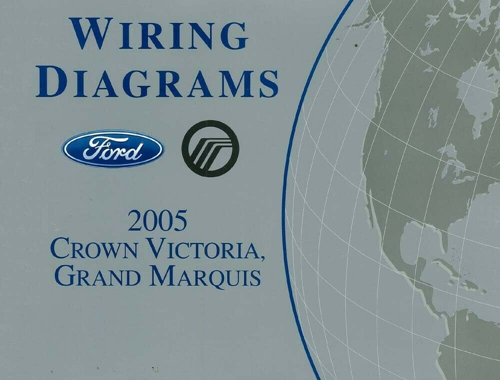 2005 Ford Crown Victoria Mercury Grand Marquis Wiring Diagrams