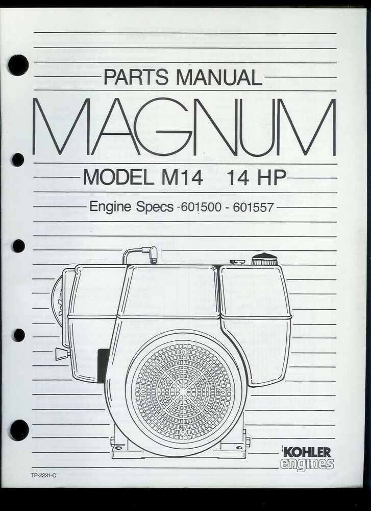 Rare Original Factory Kohler Magnum M14 14HP Engine Parts Manual eBay