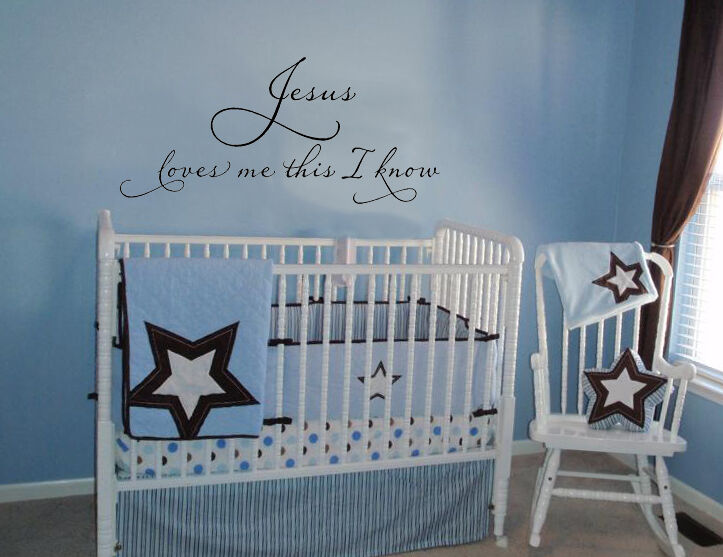 Wallpaper Ideas For Baby Girl Nursery Jesus Loves Me This I Know Vinyl Decal Wall Lettering