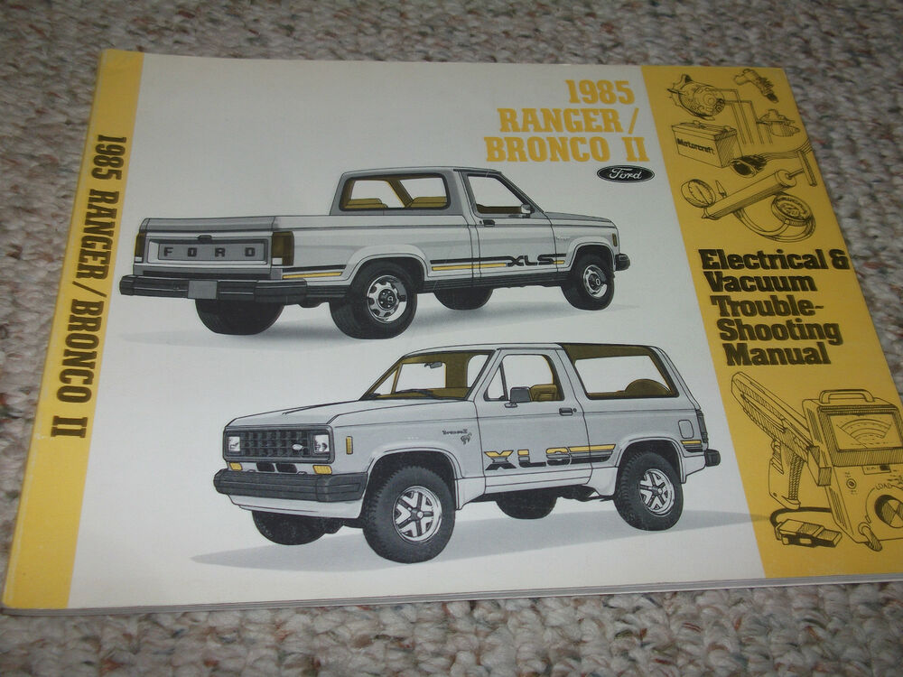 1985 FORD BRONCO II TRUCK Electrical Wiring Diagrams Service Shop