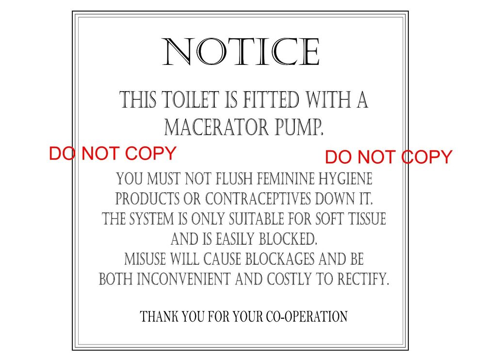Warning Notice / Sticker Sign for Macerator Toilets Ideal for