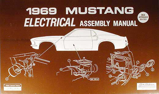 1969 Ford Mustang Electrical Assembly Manual Wiring Diagrams 69