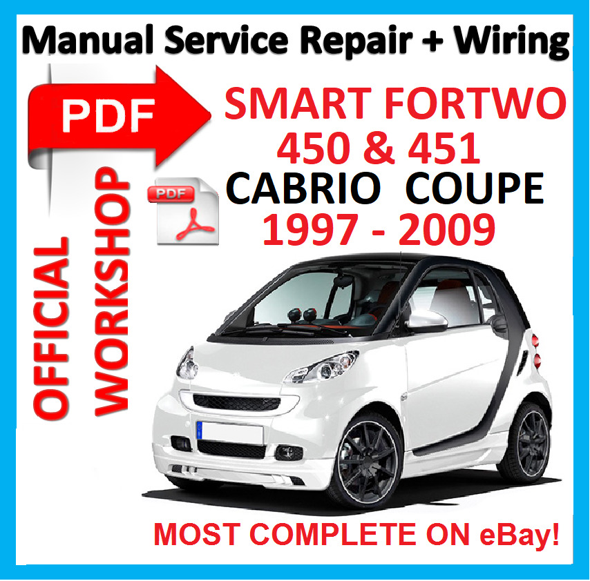 OFFICIAL WORKSHOP MANUAL service repair FOR SMART 450  451 FORTWO