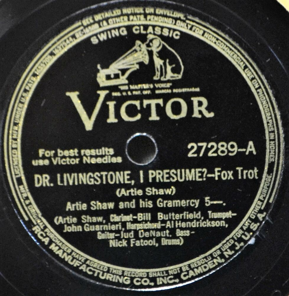 Artie Shaw Yesterdays Artie Shaw Dr Livingstone I Presume 78 Victor 27289 Plays Great