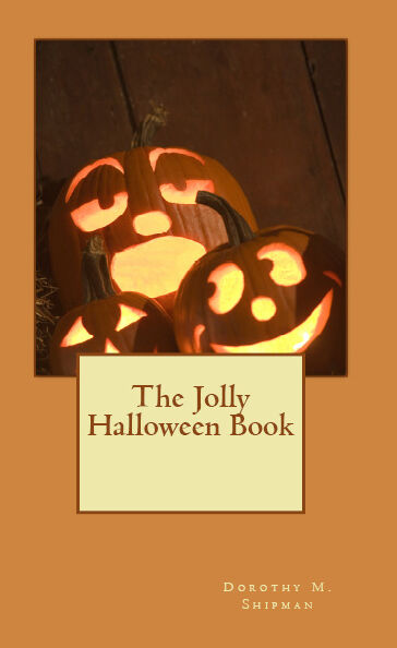 The Jolly Halloween Book Songs Parties Poems Ideas Menus Exercises