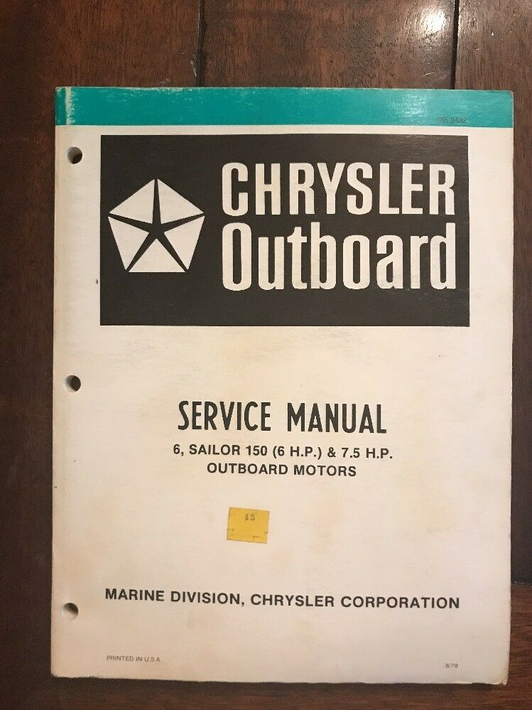 Chrysler Outboard engine motor service manual 6, 75 hp Sailor 150