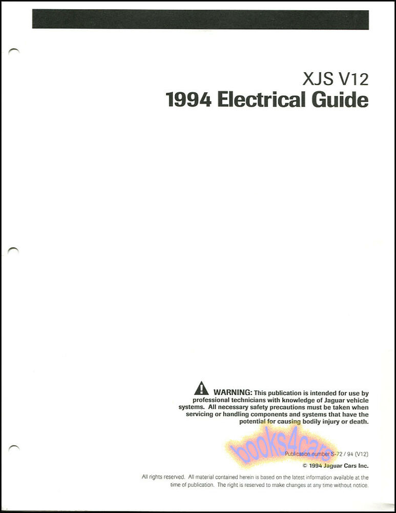 XJS JAGUAR 1994 SHOP ELECTRICAL MANUAL V12 WIRING DIAGRAMS SERVICE