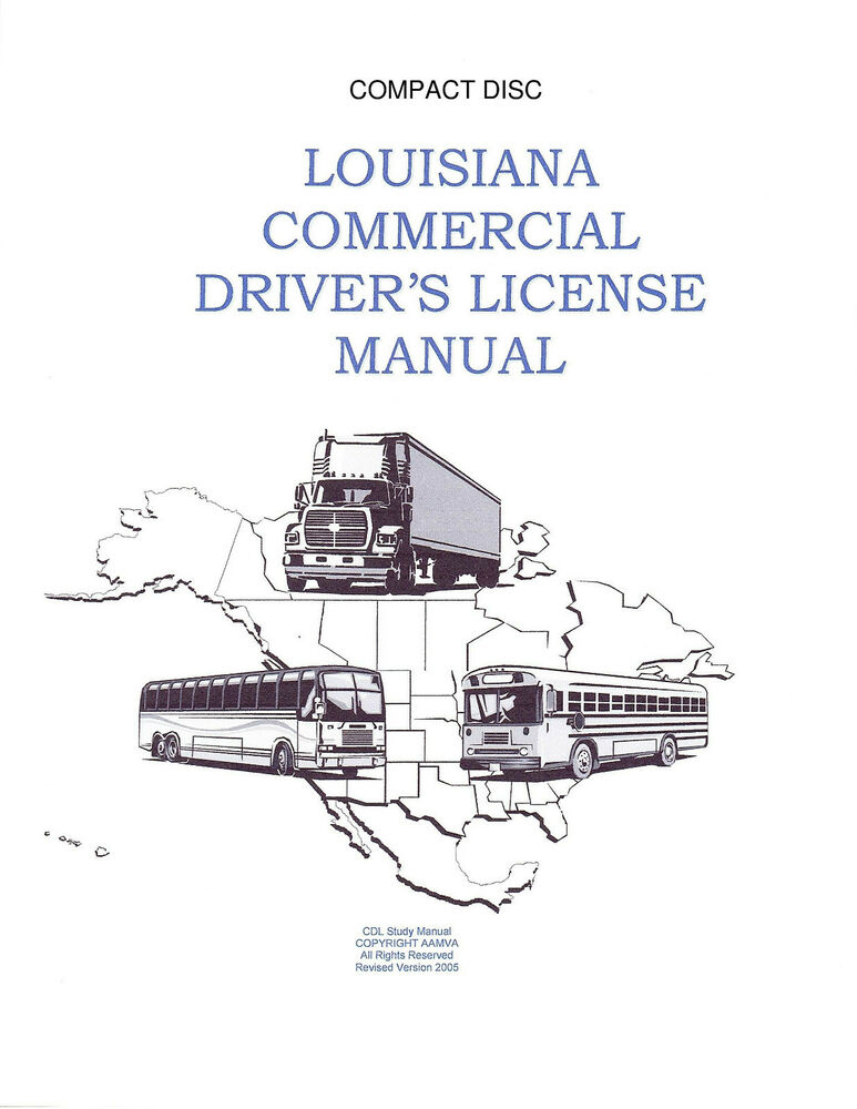 COMMERCIAL DRIVER\u0027S MANUAL FOR CDL TRAINING (LOUISIANA) ON CD IN PDF