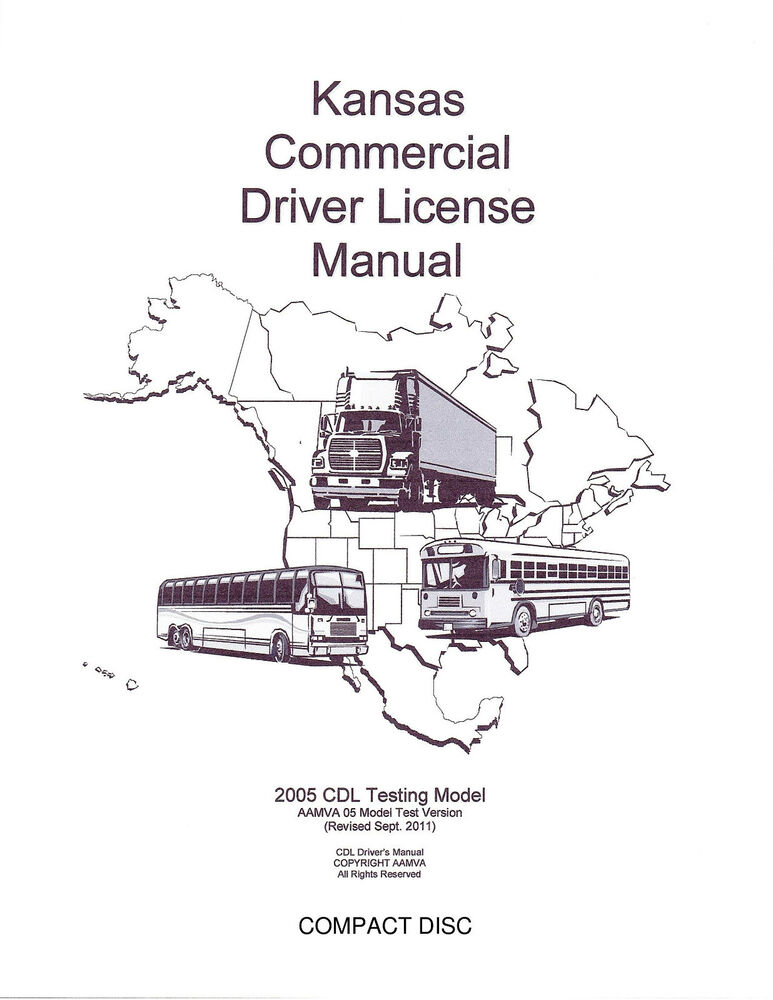 COMMERCIAL DRIVER\u0027S MANUAL FOR CDL TRAINING (KANSAS) ON CD IN PDF