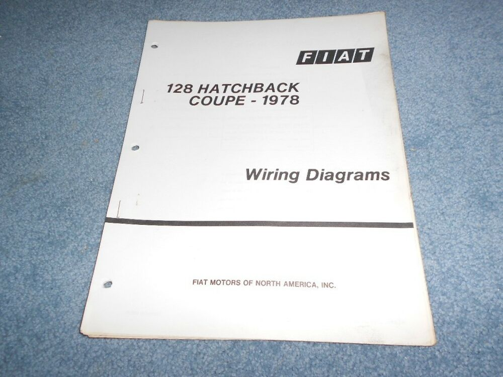 1978 FIAT 128 HATCHBACK COUPE WIRING DIAGRAMS TECHNICAL TRAINING FACTORY  BOOKLET eBay