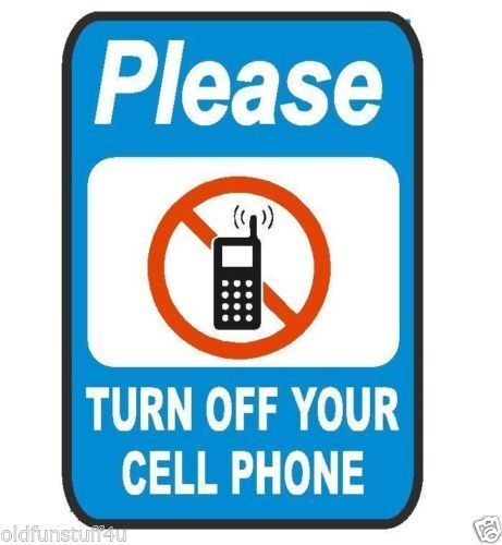 Please Turn Off Cell Phone Safety Business Sign Decal Sticker Label - Turn Off Cell Phone Sign