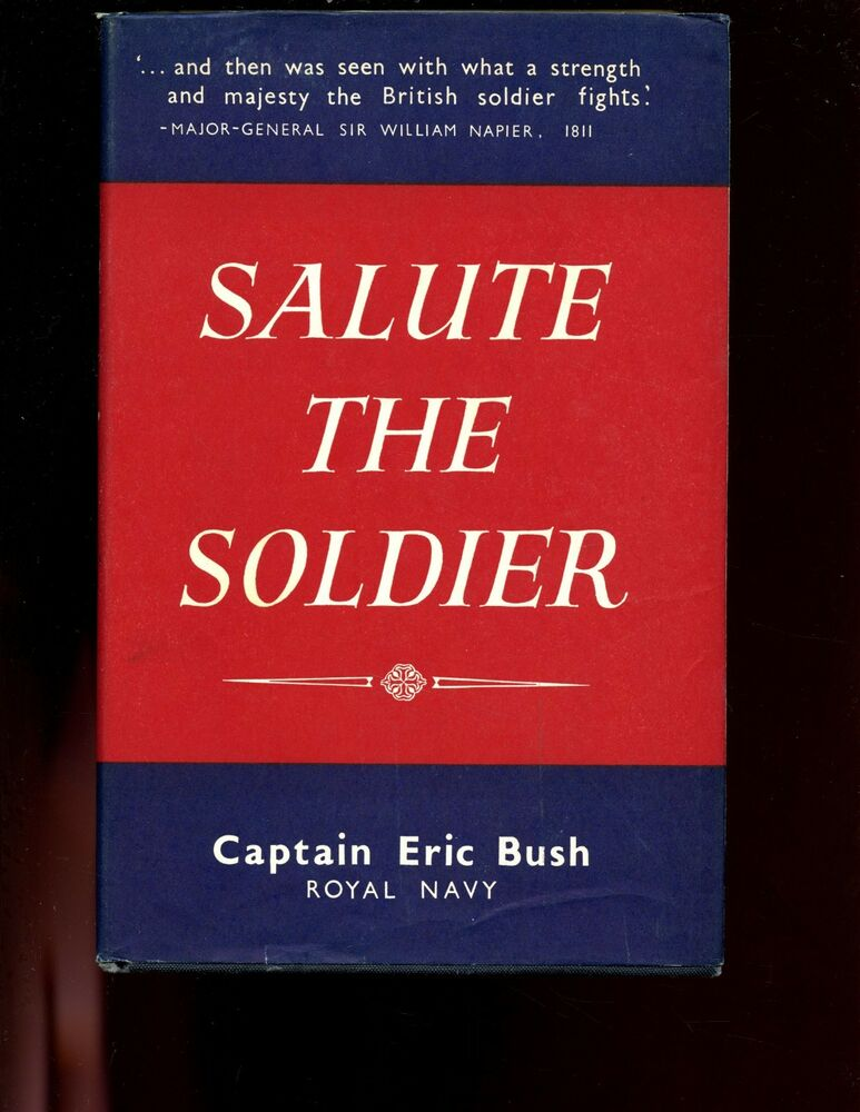 Salute the Soldier An Anthology of Quotations, Poems and Prose