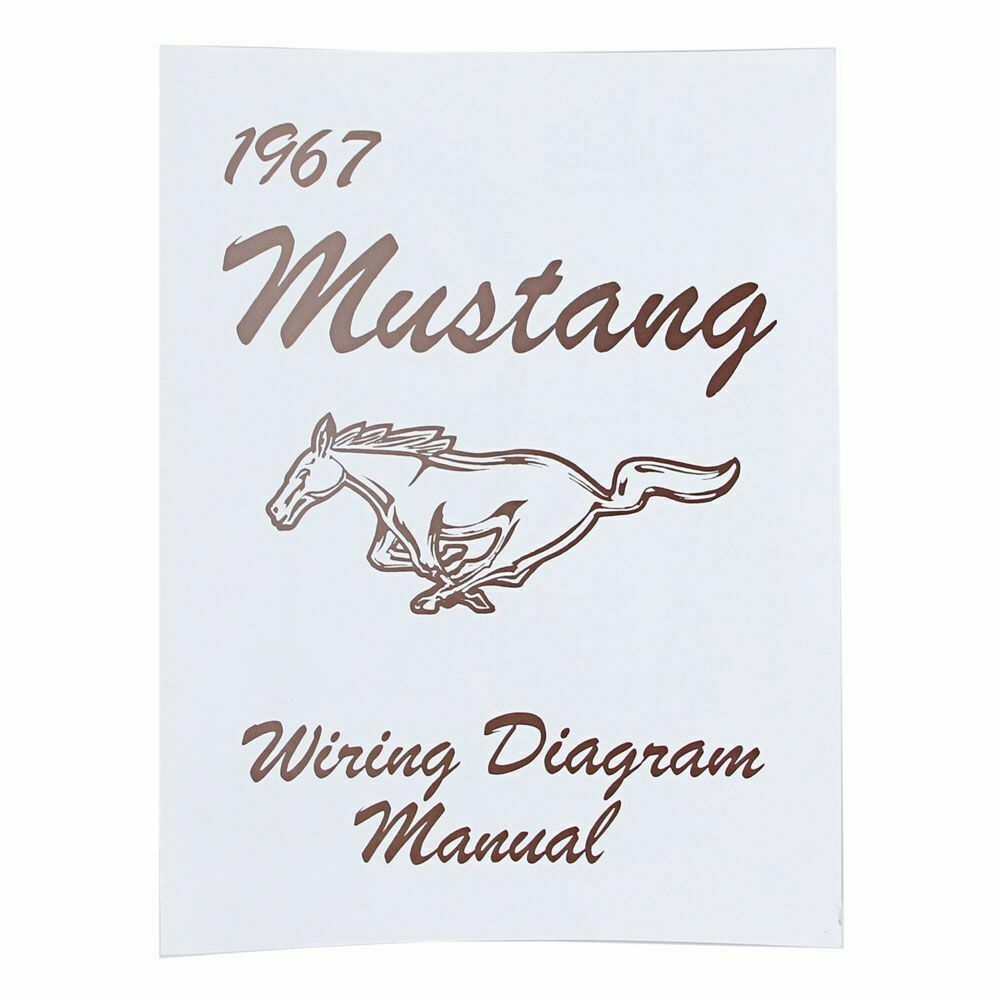 Mustang Electrical Wiring Diagram Manual 1967 67 Coupe Convertible