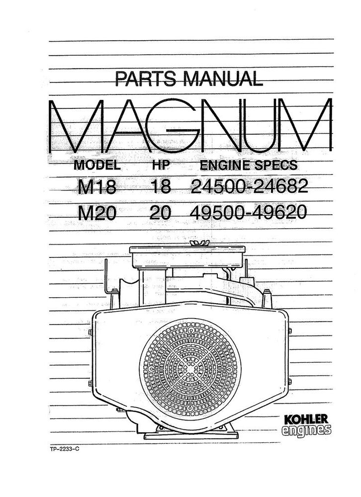 Kohler Magnum M18 18HP 24500-24682 M20 20HP 49500-49620 Parts Manual
