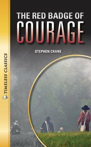 The Red Badge of Courage (Timeless Classics Literature # 3