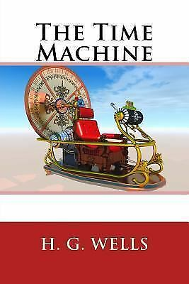 The Time Machine by H. G. Wells (2014, Paperback) 1505255600 | eBay
