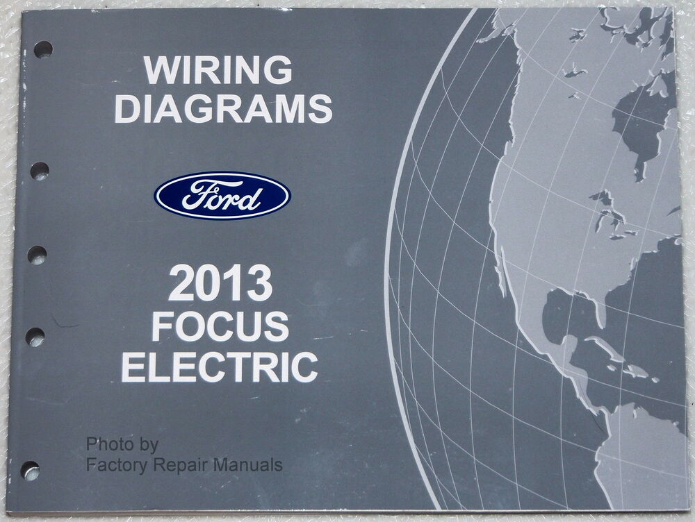 2013 Ford Focus Electric Model Wiring Diagrams Factory Electrical