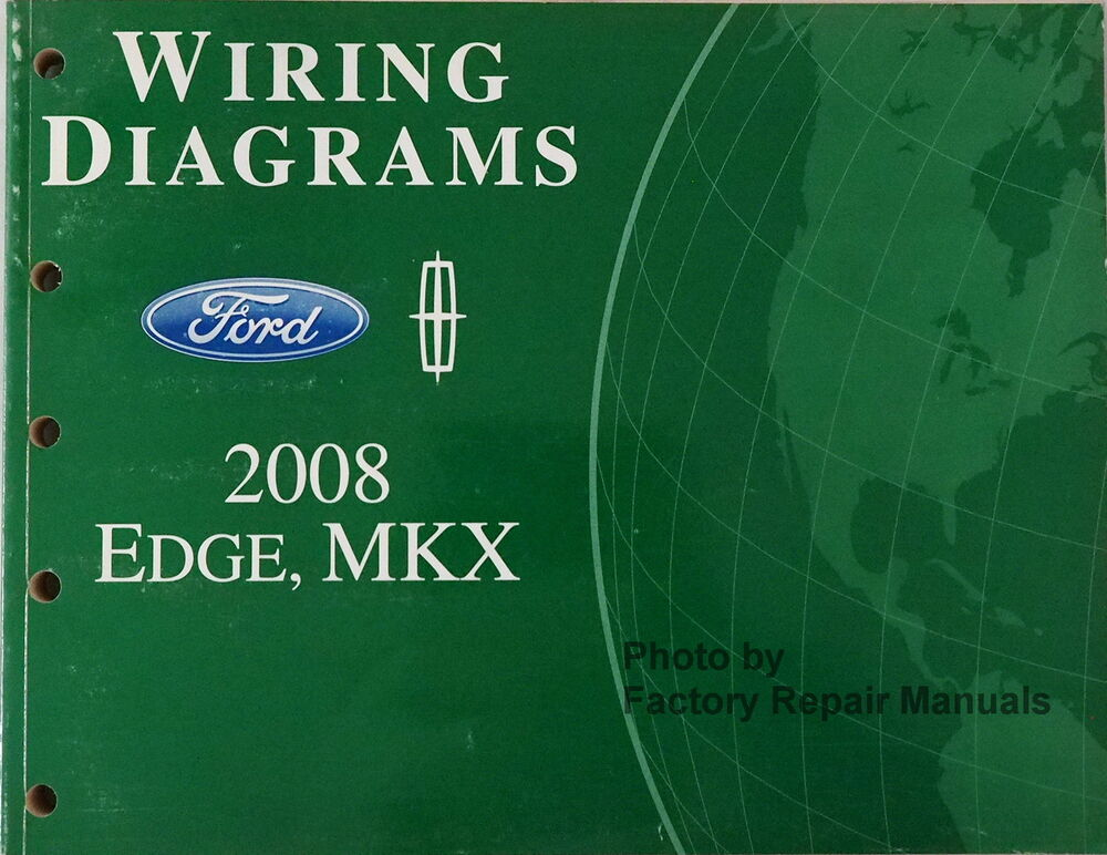 2008 Ford Edge and Lincoln MKX Electrical Wiring Diagrams - Original