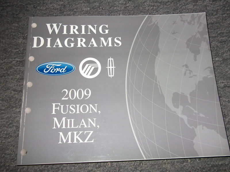 2009 Ford Fusion Mercury Milan Lincoln MKZ Electrical Wiring Diagram