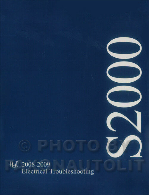 NEW 2008-2009 Honda S2000 Electrical Troubleshooting Manual Wiring