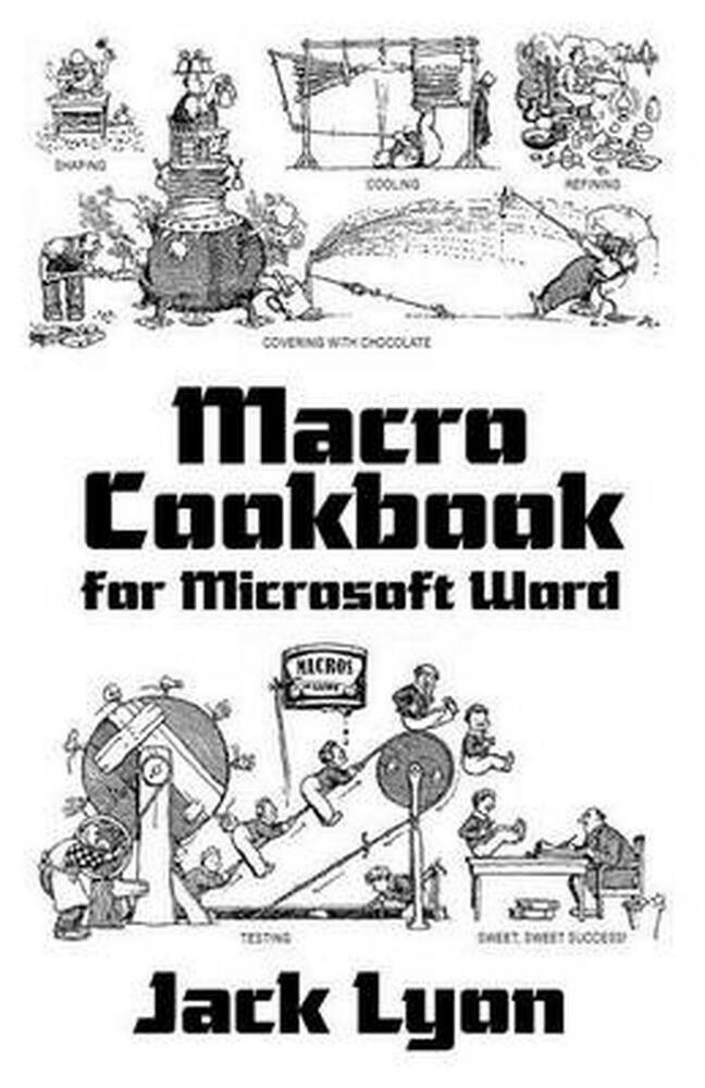 Macro Cookbook for Microsoft Word by Jack M Lyon (English