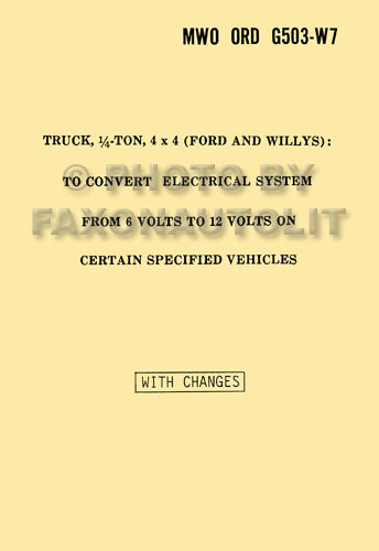 Willys Jeep MB Ford GPW 6 to 12 Volt Conversion Manual 1941-1945