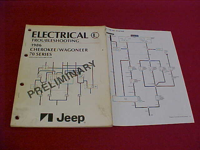 1986 JEEP CHEROKEE WAGONEER 70 SER ELECTRICAL WIRING DIAGRAMS