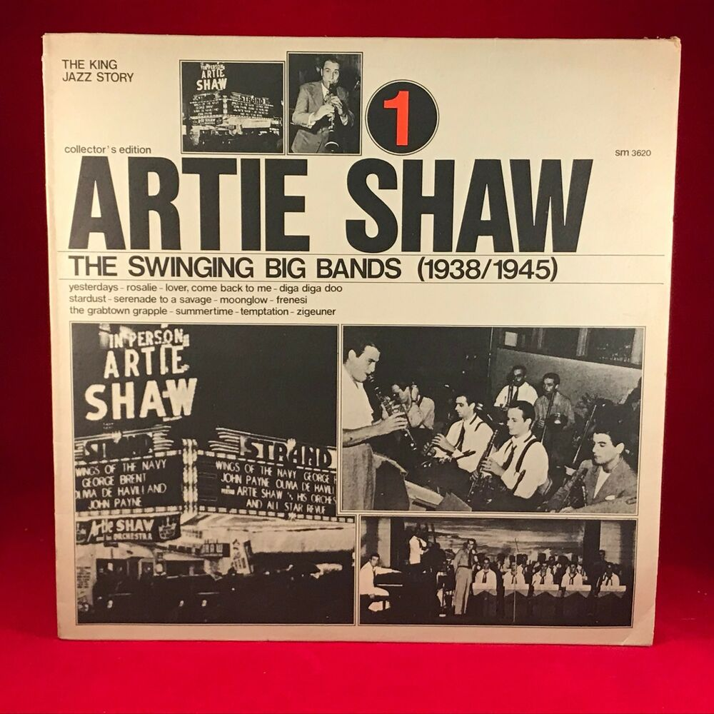 Artie Shaw Yesterdays Artie Shaw The Swinging Big Bands Vol 1 1938 1945 Vinyl Lp Excellent Condition Ebay
