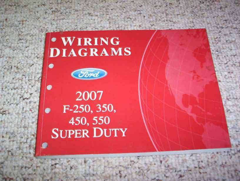 2007 Ford F250 Electrical Wiring Diagram Manual XL XLT Lariat Diesel