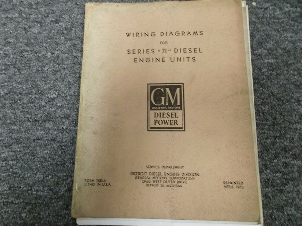 Detroit Diesel GM 3-71 4-71  6-71 Series 71 Electrical Wiring